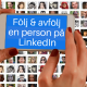 följ avfölj person LinkedIn